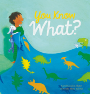 You Know What by Carol Gordon Ekster