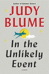 In the Unlikely Event, by Judy Blume: