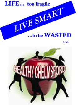 Sponsored by the Chelmsford Coalition to Live Smart and Healthy Chelmsford